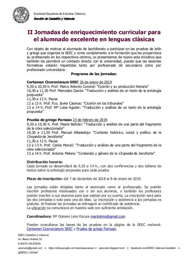 Sociedad Española de Estudios Clásicos Sección de Castellón y Valencia SEEC Castellón y Valencia Av. Blasco Ibáñez 32 E-46...