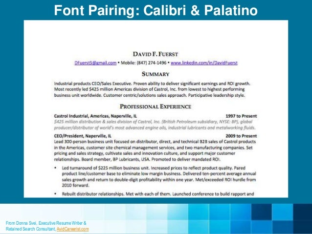 ... Font: Calibri 11; 13.  Smallest Font For Resume