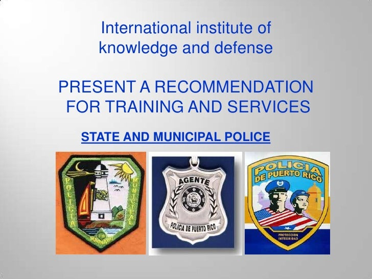 International institute of <br />knowledge and defense<br />PRESENT A RECOMMENDATION<br /> FOR TRAINING AND SERVICES<br />...