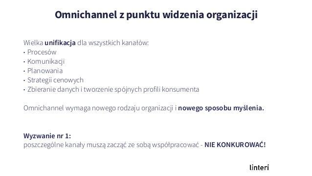 """Dla organizacji, omnichannel to czas na """"porządki po zimie"""" Wielka unifikacja dla wszystkich kanałów: • Procesów • Komunik..."""