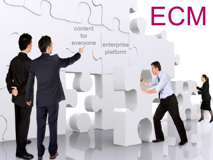 ECM enterprise platform content for everyone