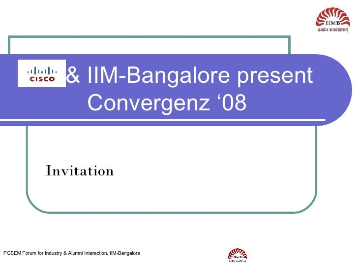 & IIM-Bangalore present Convergenz '08 Invitation