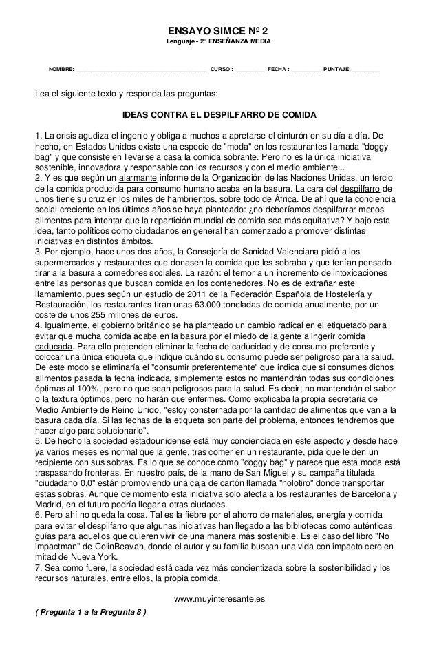 ENSAYO SIMCE Nº 2 Lenguaje - 2° ENSEÑANZA MEDIA Lea el siguiente texto y responda las preguntas: IDEAS CONTRA EL DESPILFAR...