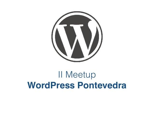 II Meetup WordPress Pontevedra