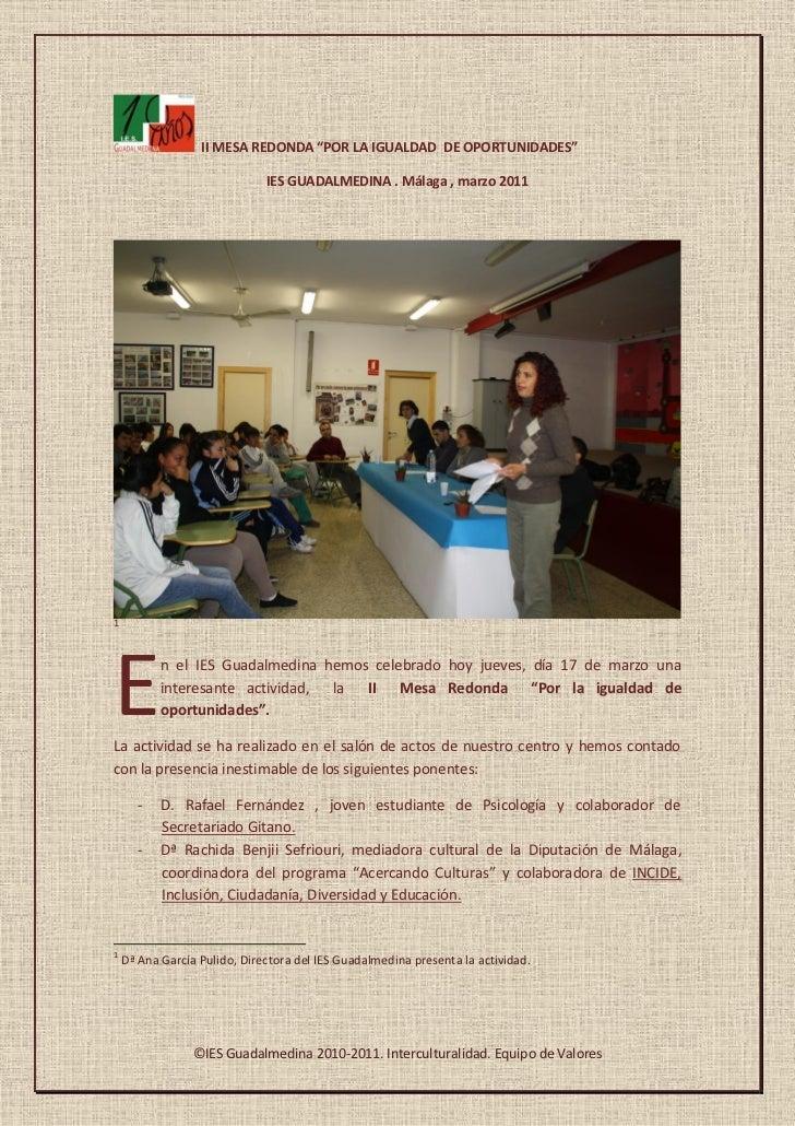 """II MESA REDONDA """"POR LA IGUALDAD DE OPORTUNIDADES""""                              IES GUADALMEDINA . Málaga , marzo 20111E  ..."""