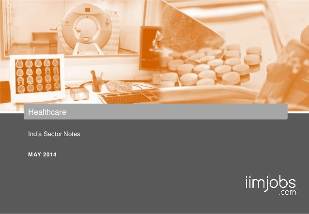 India Sector Notes MAY 2014 Healthcare