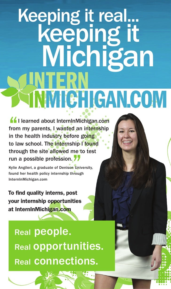 """Keeping it real...                 keeping it                   Michigan  """"   I learned about InternInMichigan.com from my..."""
