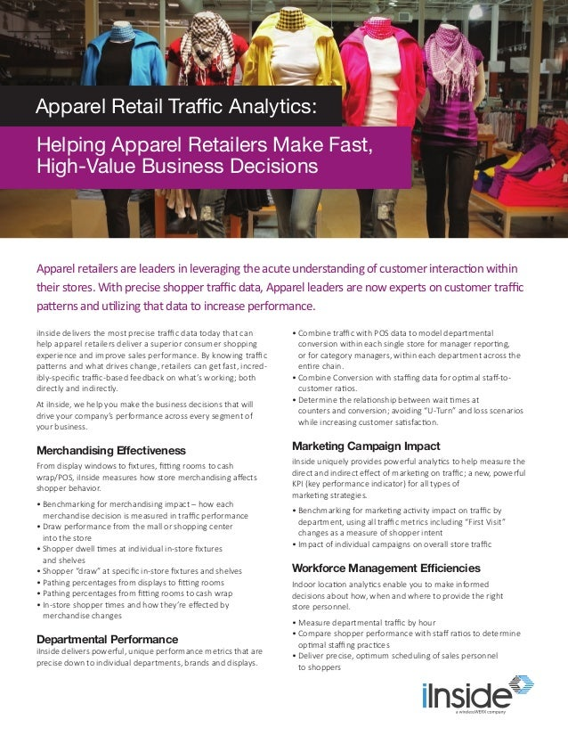 iInside delivers the most precise traffic data today that can help apparel retailers deliver a superior consumer shopping ...
