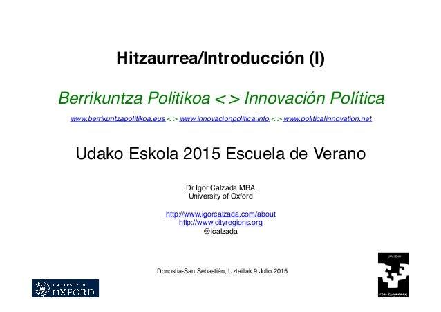 Hitzaurrea/Introducción (I) Berrikuntza Politikoa < > Innovación Política www.berrikuntzapolitikoa.eus < > www.innovacionp...