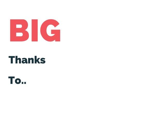 BIG Thanks To..