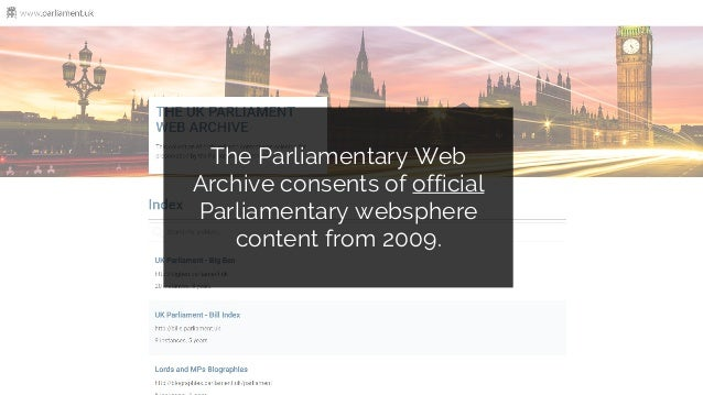 Understanding the users of the Parliamentary Web Archive: a user research project report Slide 3