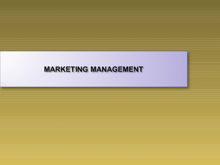 •   Introduction to Marketing concept, Evolution of Marketing and    Customer orientation•   Marketing Environment and Eva...