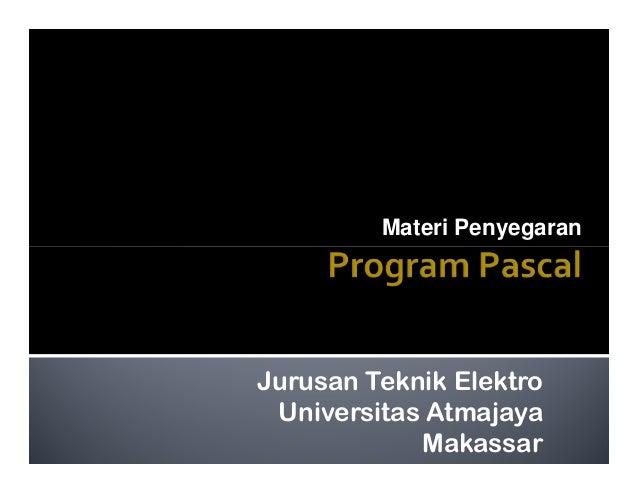 Materi Penyegaran  Jurusan Teknik Elektro Universitas Atmajaya Makassar