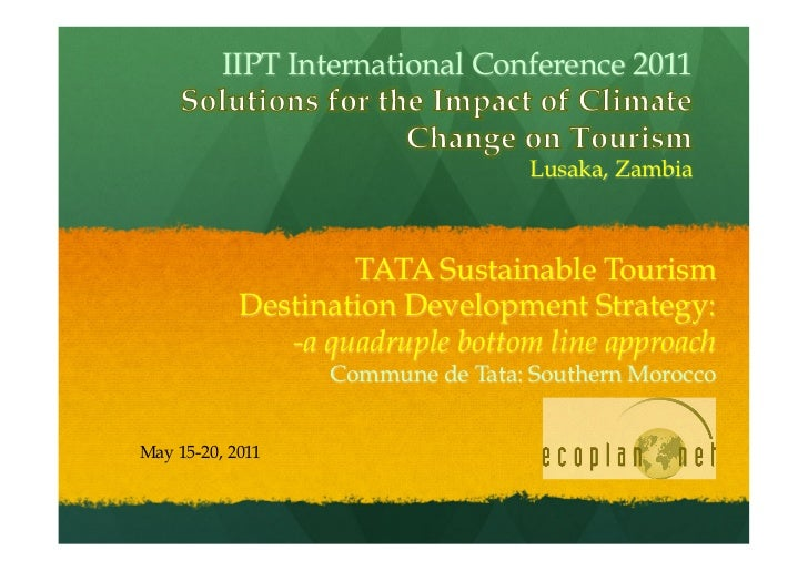 IIPT International Conference 2011                                   Lusaka, Zambia                    TATA Sustainable To...