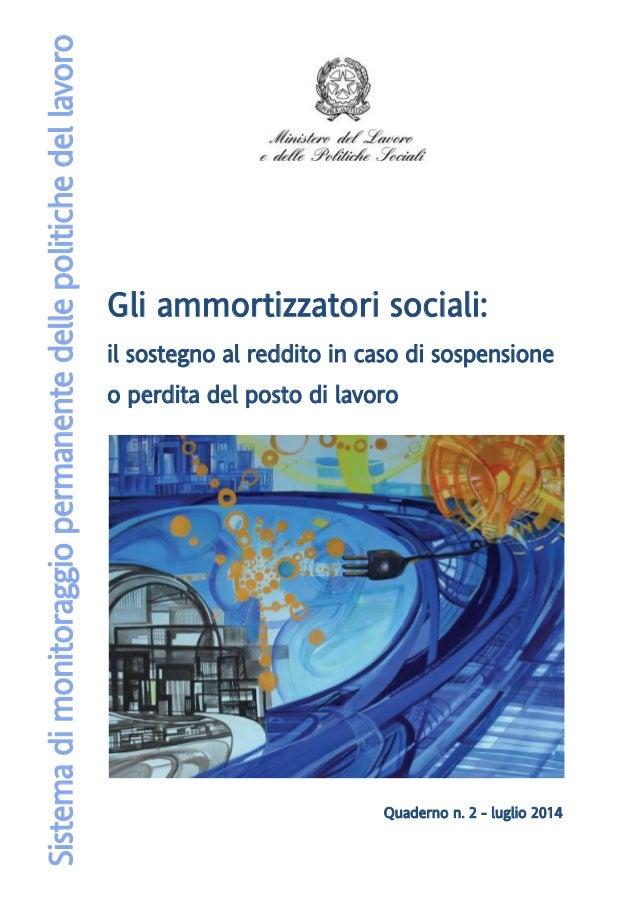 Gli ammortizzatori sociali: il sostegno al reddito in caso di sospensione o perdita del posto di lavoro Quaderno n. 2 - lu...