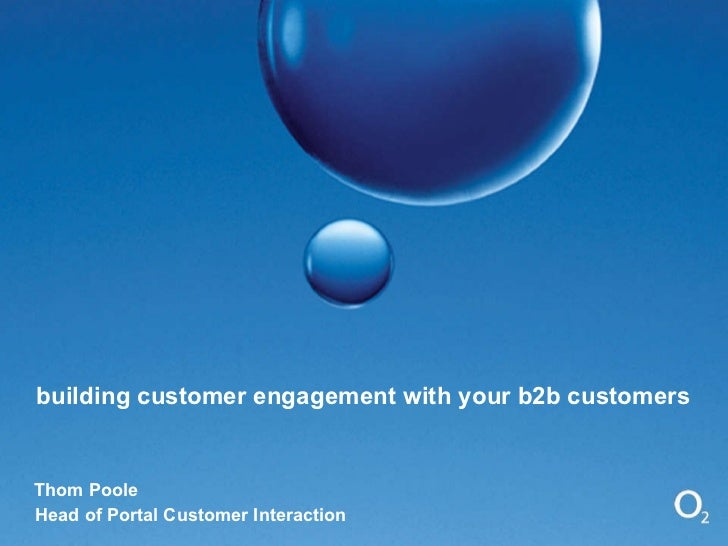 Building Customer Engagement with your B2B Customers