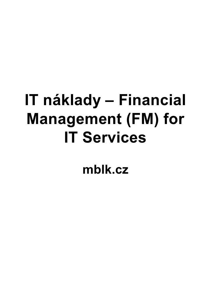 IT náklady – Financial Management (FM) for IT Services mblk.cz