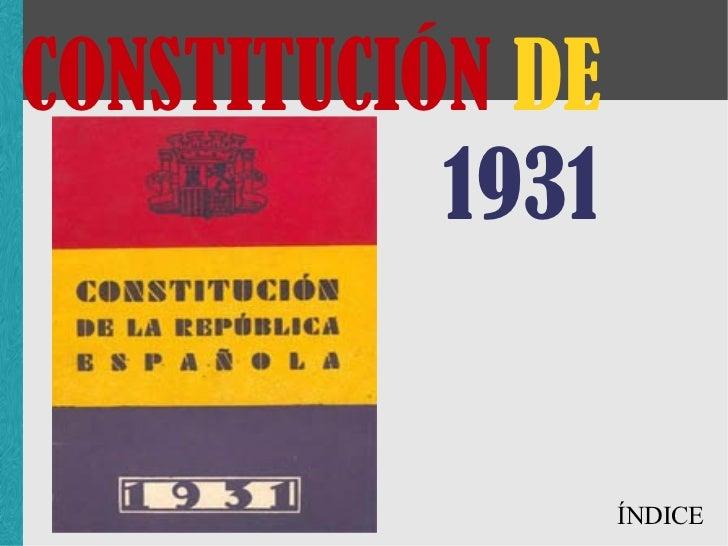 CONSTITUCIÓN DE 1931 ÍNDICE