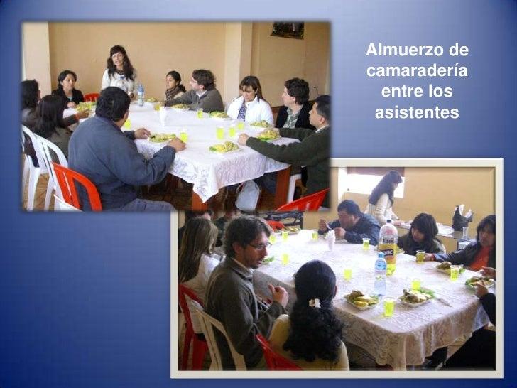 Almuerzo de camaradería entre los asistentes <br />