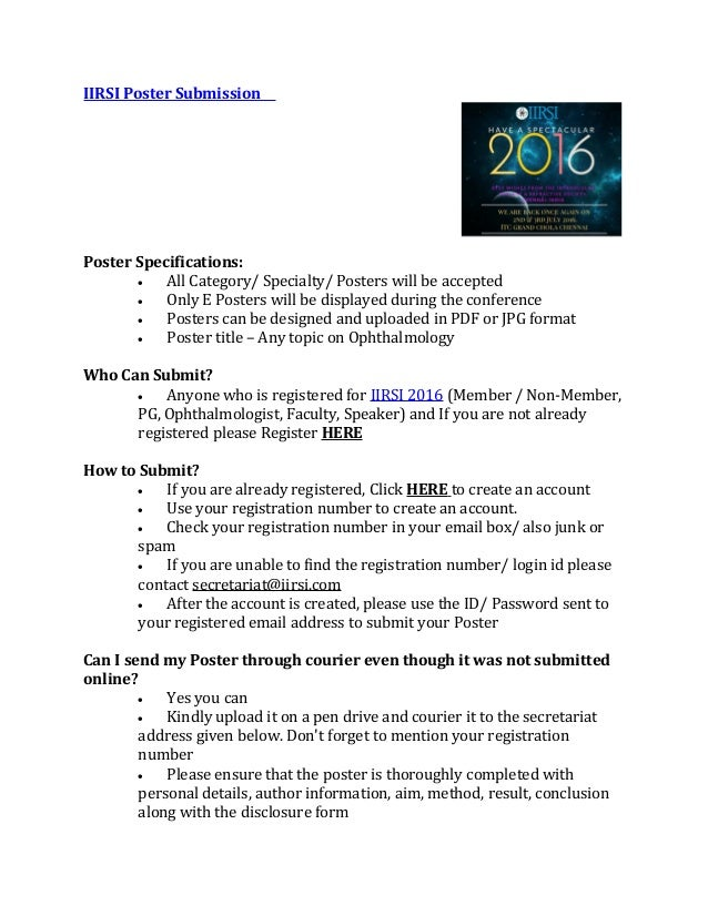 IIRSI Poster Submission Poster Specifications:  All Category/ Specialty/ Posters will be accepted  Only E Posters will b...