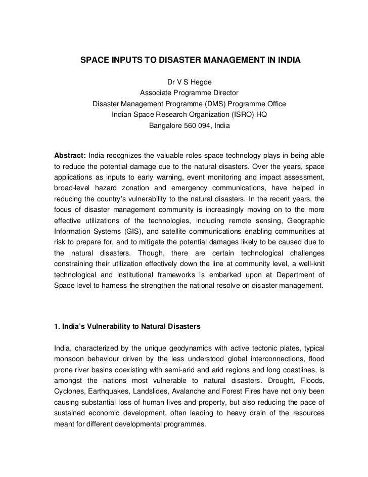 SPACE INPUTS TO DISASTER MANAGEMENT IN INDIA                                  Dr V S Hegde                          Associ...