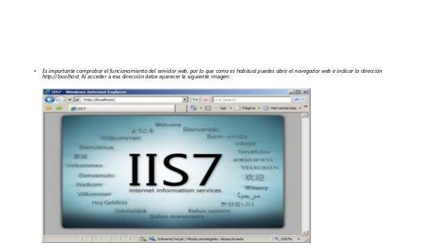 • Es importante comprobar el funcionamiento del servidor web, por lo que como es habitual puedes abrir el navegador web e ...