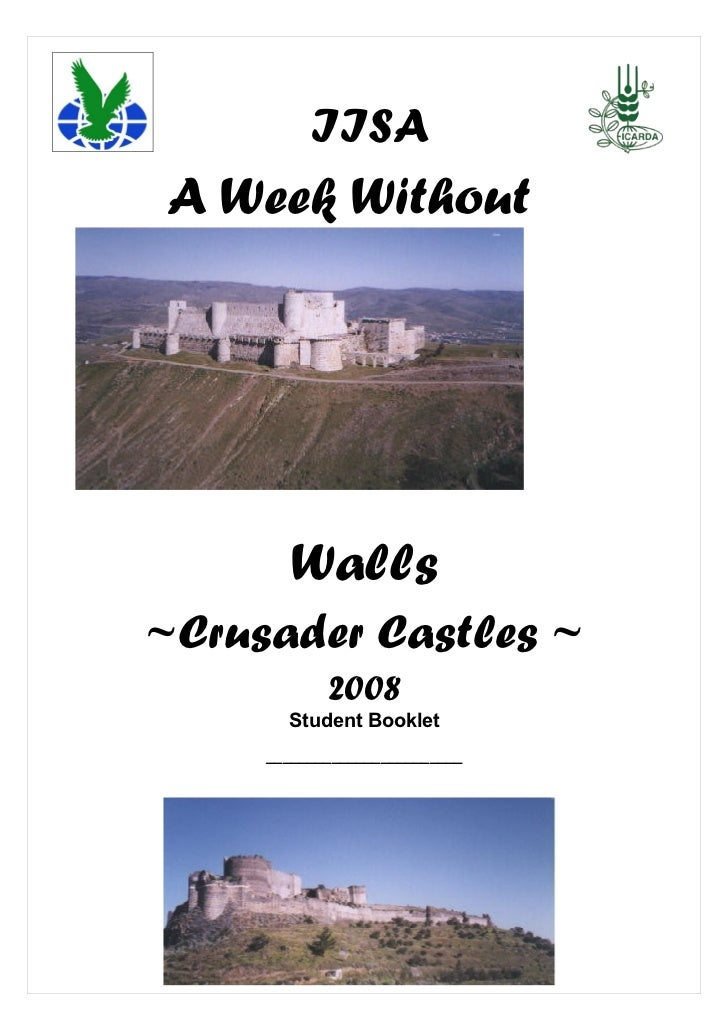 IISAA Week Without       Walls~Crusader Castles ~            2008       Student Booklet     ________________________