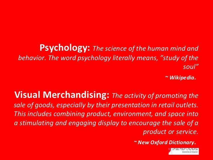 Psychology and visual merchandising to influence