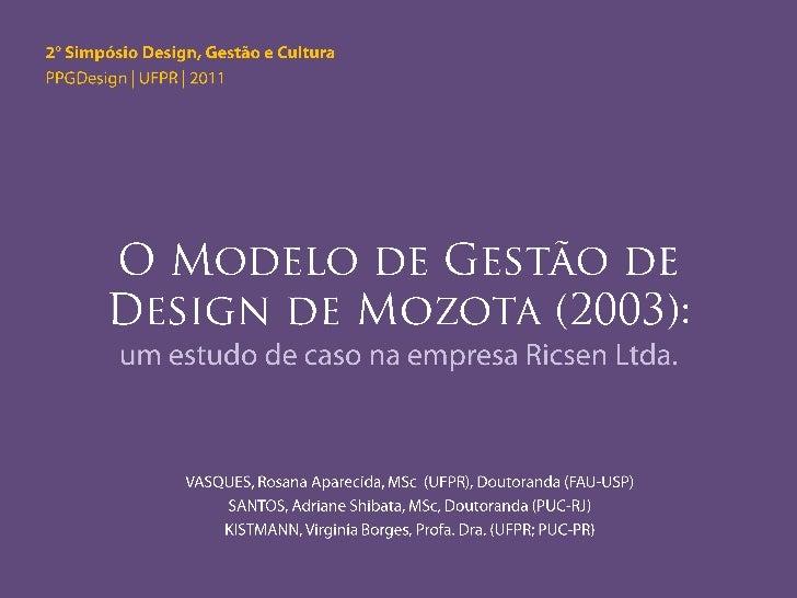           II Seminário Design, Gestão e Cultura | PPGDesign – UFPR   2/20