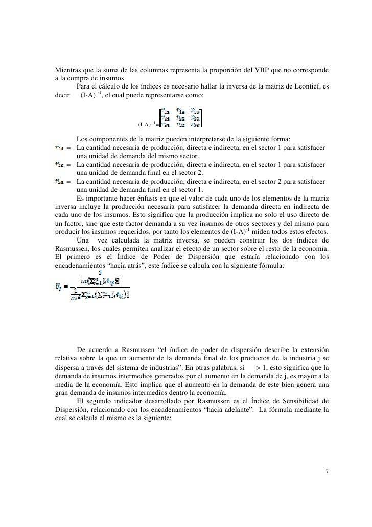 Mientras que la suma de las columnas representa la proporción del VBP que no correspondea la compra de insumos.       Para...