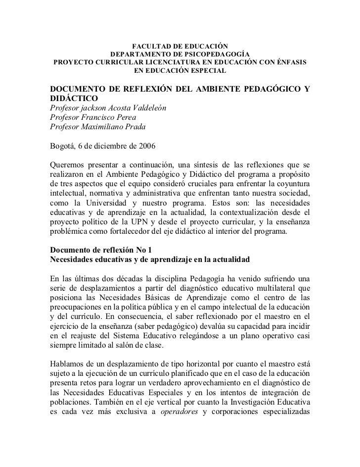 FACULTAD DE EDUCACIÓN             DEPARTAMENTO DE PSICOPEDAGOGÍA PROYECTO CURRICULAR LICENCIATURA EN EDUCACIÓN CON ÉNFASIS...