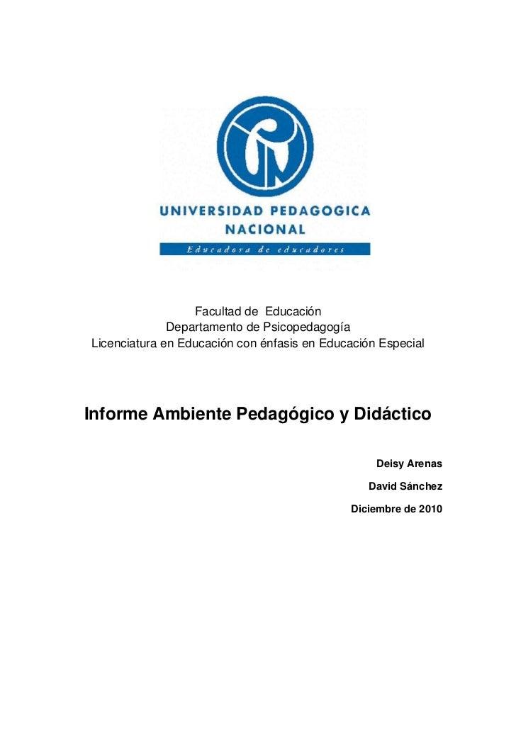 1207135183515<br />Facultad de  Educación <br />Departamento de Psicopedagogía <br />Licenciatura en Educación con énfasis...
