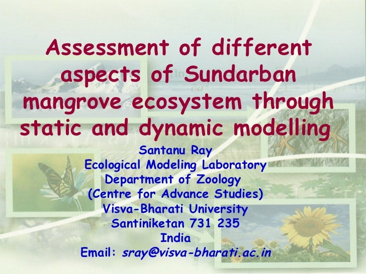 Assessment of different aspects of Sundarban mangrove ecosystem through static and dynamic modelling   Santanu Ray Ecologi...