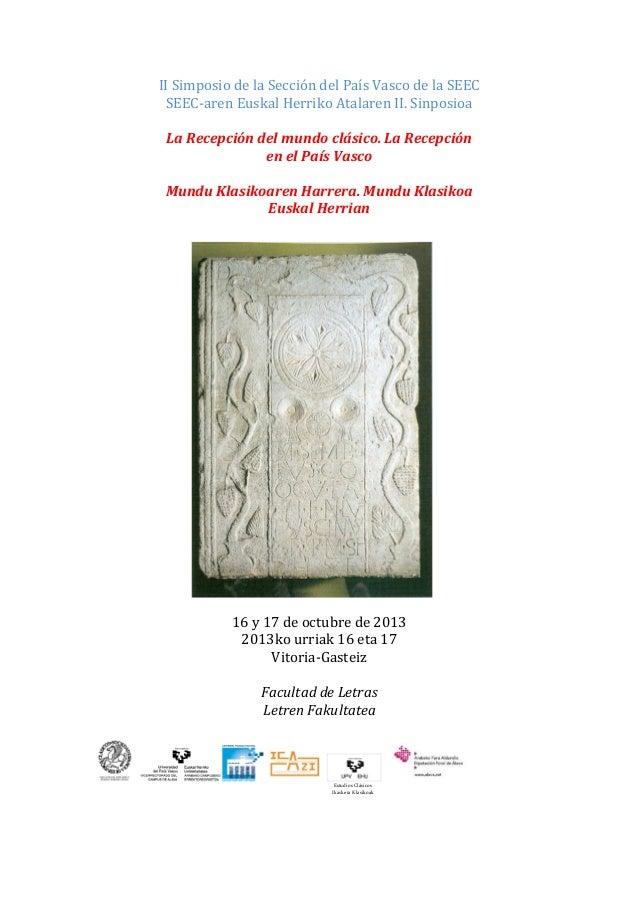 II Simposio de la Sección del País Vasco de la SEEC SEEC-aren Euskal Herriko Atalaren II. Sinposioa La Recepción del mundo...
