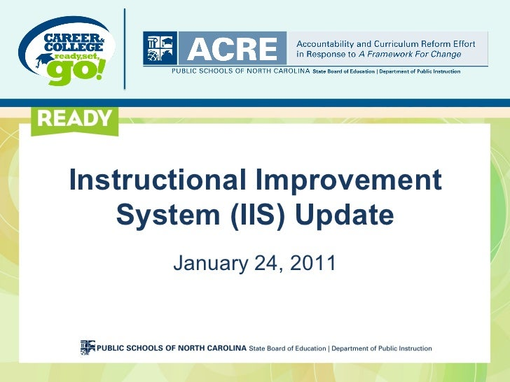 Instructional Improvement   System (IIS) Update       January 24, 2011