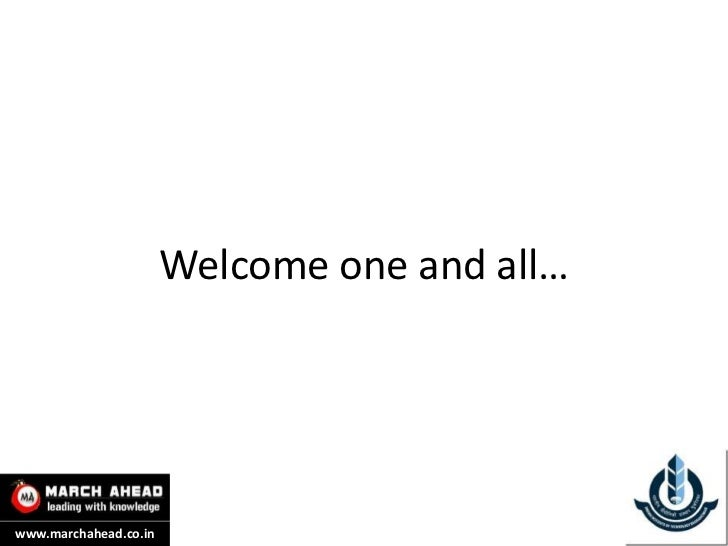 Welcome one and all…www.marchahead.co.in