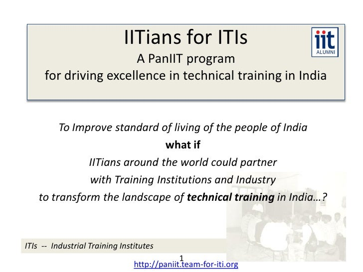 IITians for ITIs                       A PanIIT program      for driving excellence in technical training in India        ...