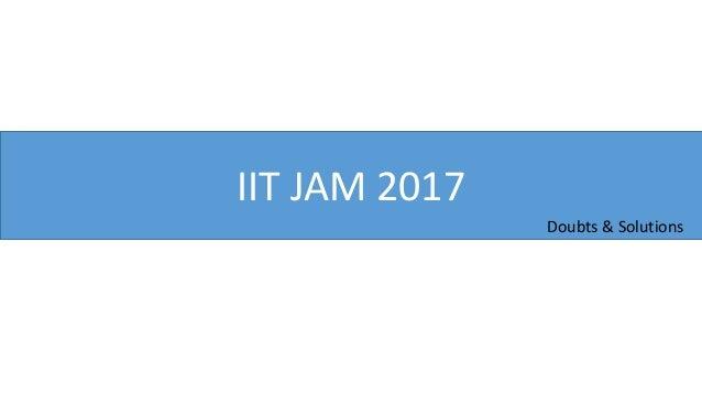 IIT JAM 2017 Doubts & Solutions