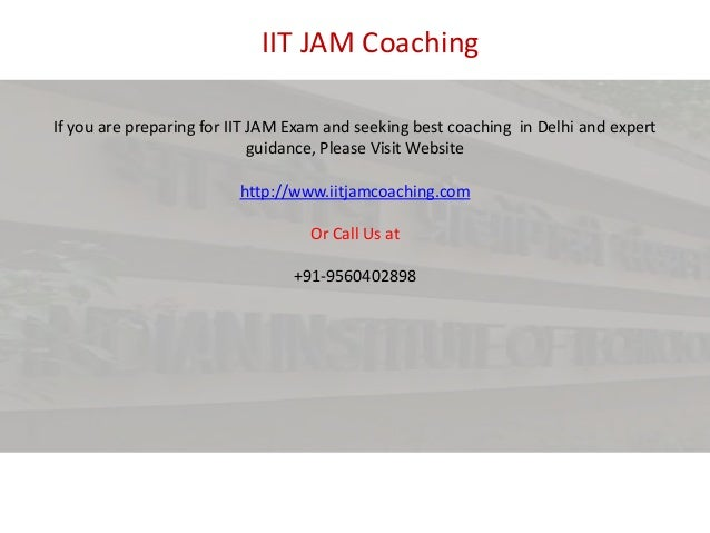 IIT JAM Coaching If you are preparing for IIT JAM Exam and seeking best coaching in Delhi and expert guidance, Please Visi...