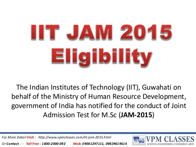 The Indian Institutes of Technology (IIT), Guwahati on  behalf of the Ministry of Human Resource Development,  government ...