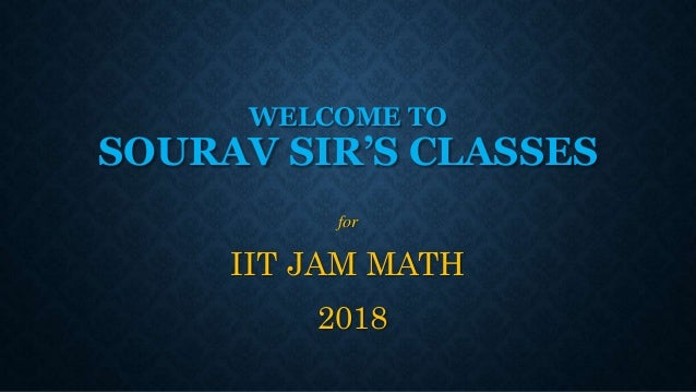 IIT JAM MATHEMATICS 2018 2019ESTUDY MATERIAL NOTES COMPLETE EXAM SUGG…