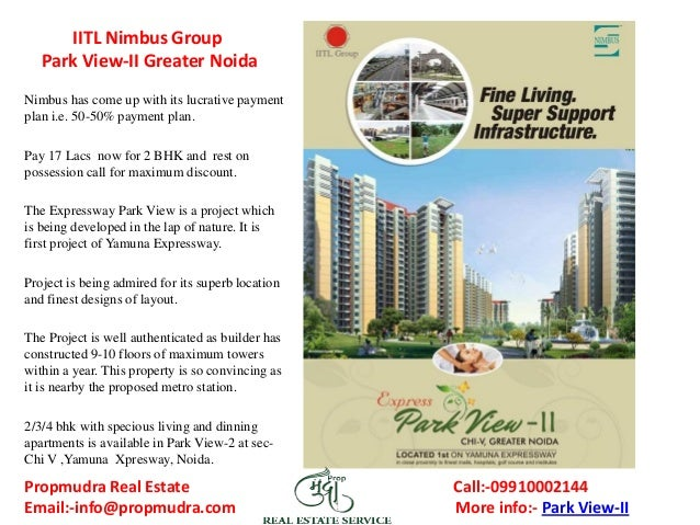 IITL Nimbus Group Park View-II Greater Noida Nimbus has come up with its lucrative payment plan i.e. 50-50% payment plan. ...