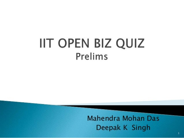 Mahendra Mohan Das  Deepak K Singh                     1