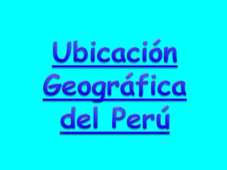 Ii Ubicacion Geografica Del Peru