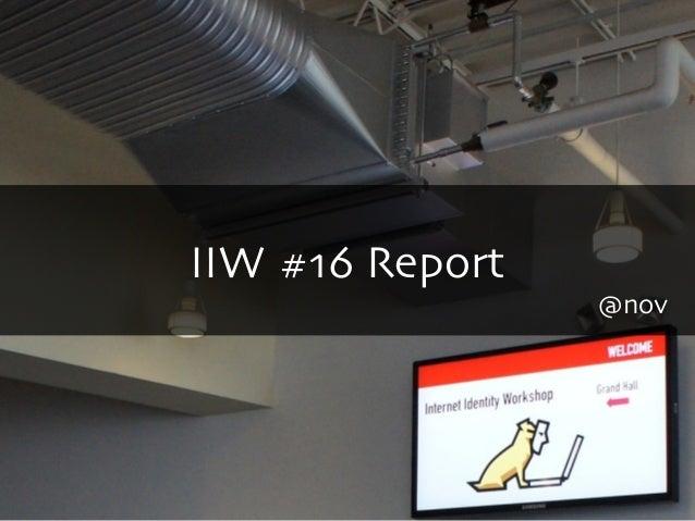 IIW #16 Report@nov