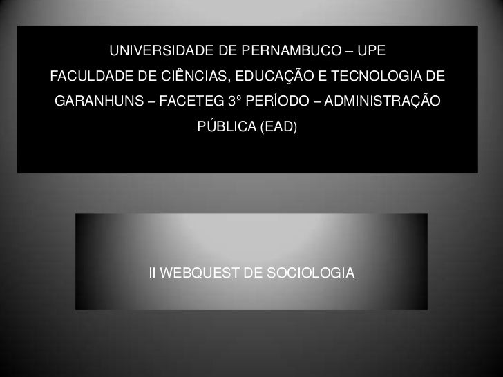 UNIVERSIDADE DE PERNAMBUCO – UPEFACULDADE DE CIÊNCIAS, EDUCAÇÃO E TECNOLOGIA DE GARANHUNS – FACETEG 3º PERÍODO – ADMINISTR...