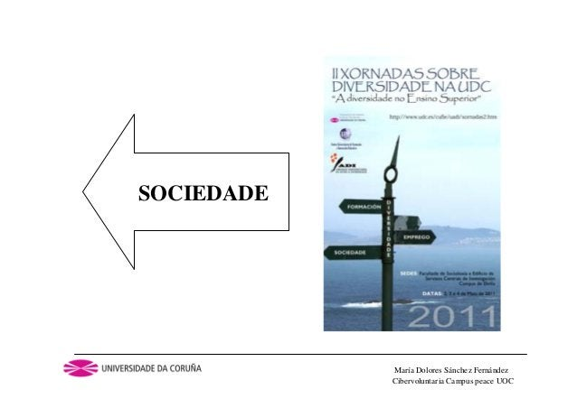 Cibervoluntaria Campus peace UOCMaría Dolores Sánchez FernándezSOCIEDADE