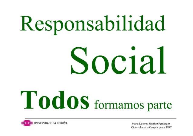 Cibervoluntaria Campus peace UOCMaría Dolores Sánchez FernándezResponsabilidadSocialTodos formamos parte
