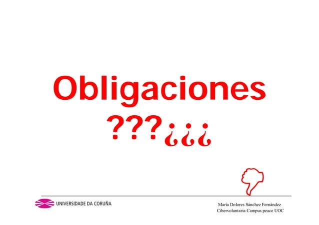 Cibervoluntaria Campus peace UOCMaría Dolores Sánchez FernándezObligaciones???¿¿¿