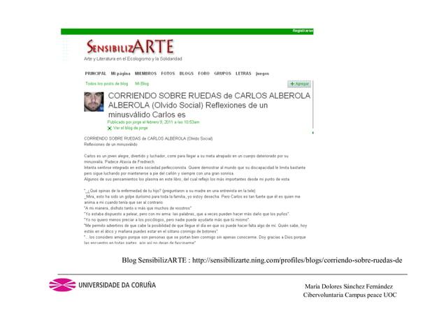 Cibervoluntaria Campus peace UOCMaría Dolores Sánchez FernándezBlog SensibilizARTE : http://sensibilizarte.ning.com/profil...